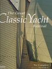 The Great Classic Yacht Revival