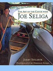 The Art of the Canoe with Joe Seglia