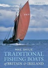 Traditional Fishing Boats of Britain and Ireland